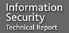 Information Security Technical Report