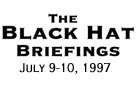 The Black Hat Briefings USA 1997