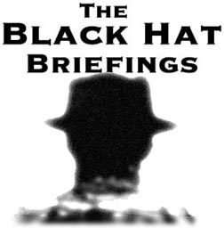The Black Hat Briefings, July 9th-10th Las Vegas, Nevada 1997